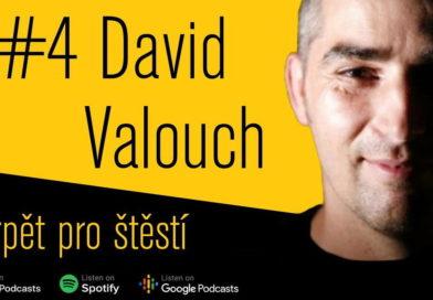 David Valouch - Trpět pro štěstí